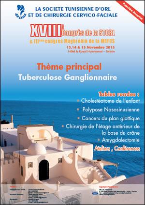 Le 3ème Congrès de la MAFOS et 18ème Congrès de la STORL se tiendra du 13 au 15 novembre 2015 à Hammamet en Tunisie - Plus d'informations